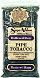 SUPER VALUE BUTTERED RUM PIPE TOBACCO 12 OZ BAG
