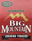 BIG MOUNTAIN CHEWING TOBACCO 12 - 6OZ POUCHES PROMO